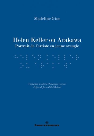 Helen Keller or Arakawa (French Edition), Hermann, 2017