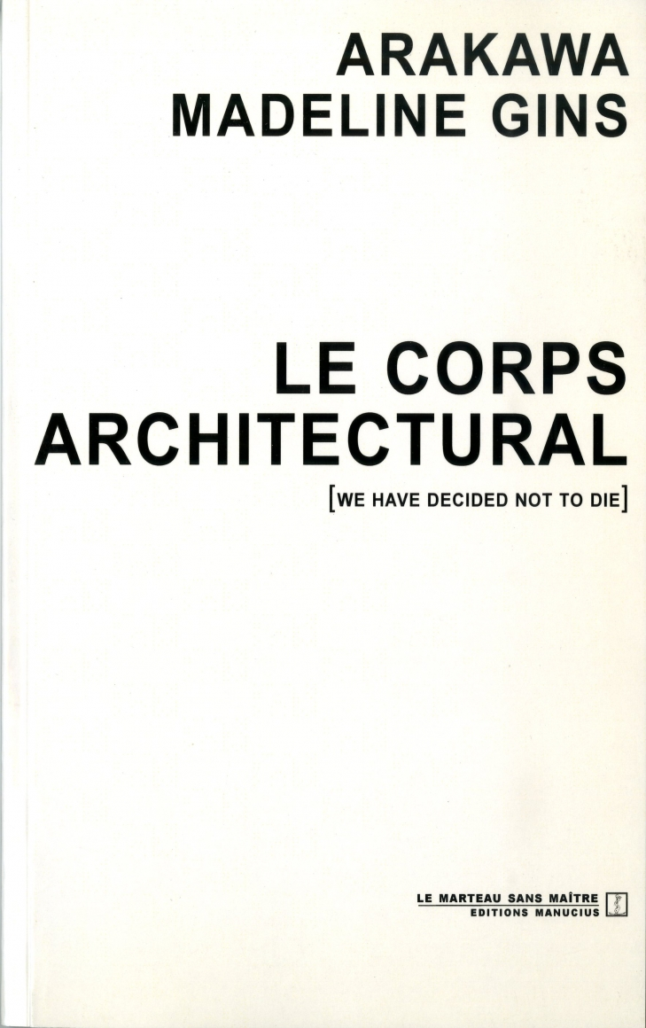 Le Corps Architectural (French Edition), Editions Manucius, 2005